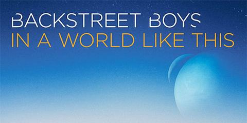 Backstreet Boys: 'In A World Like This' - Album review