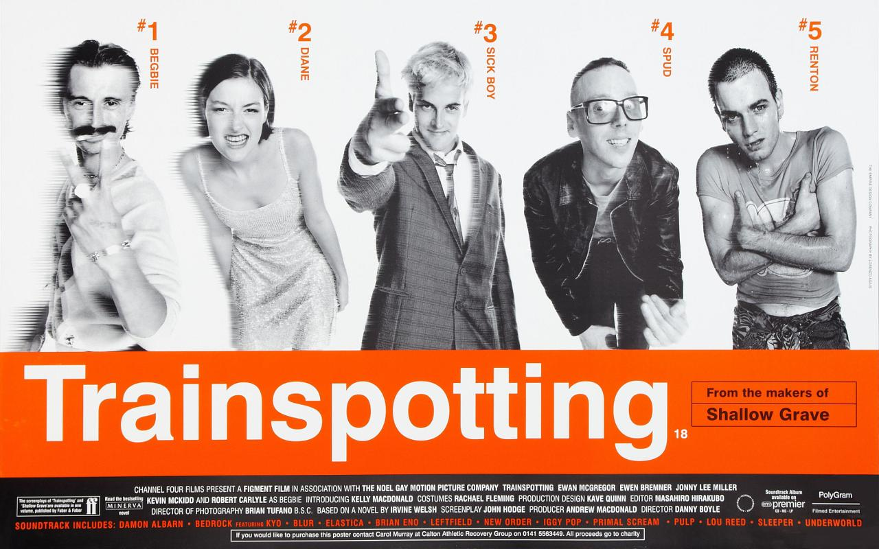 Trainspotting poster featuring Robert Carlyle, Kelly Macdonald, Jonny Lee Miller, Ewan Bremner and Ewan McGregor