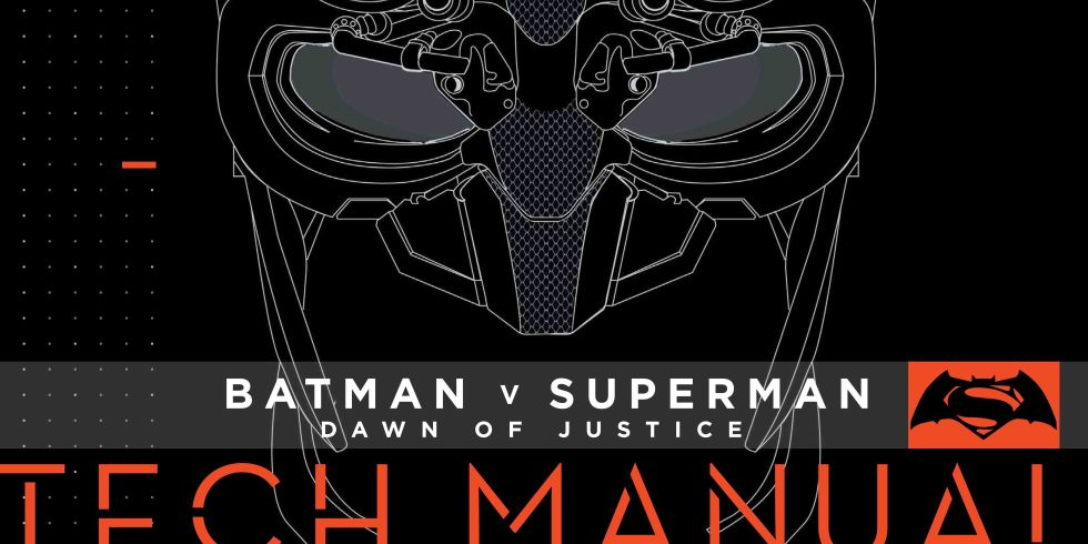 Batman V Superman Dawn Of Justice Tech Manual